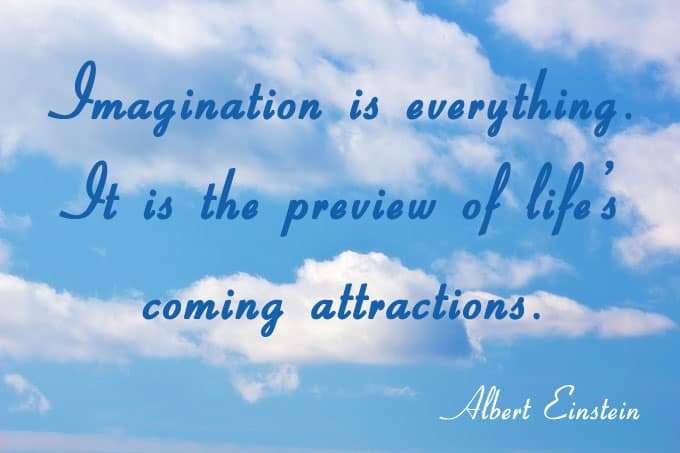 Imagination is everything...Albert Einstein - see more at http://www.makeavisionboard.com