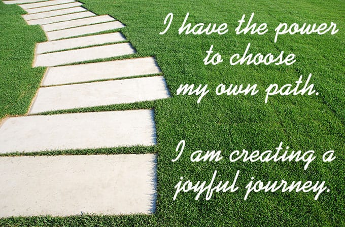I have the power to choose my own path. - http://www.makeavisionboard.com/vision-board-apps