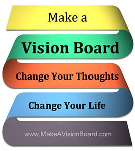 Change your thoughts. Change your life. Make a Vision Board - http://www.makeavisionboard.com