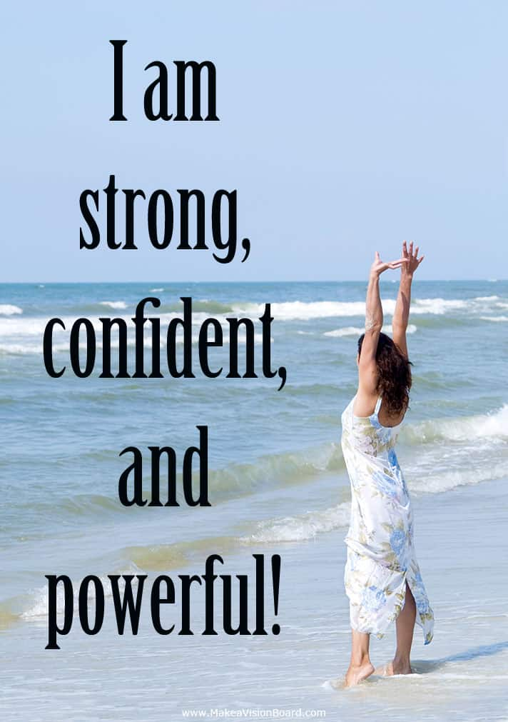 I am strong - Positive Affirmations - http://www.makeavisionboard.com/positive-affirmations