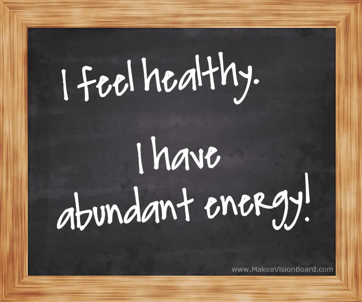 I feel healthy - Positive Affirmations - http://www.makeavisionboard.com/positive-affirmations