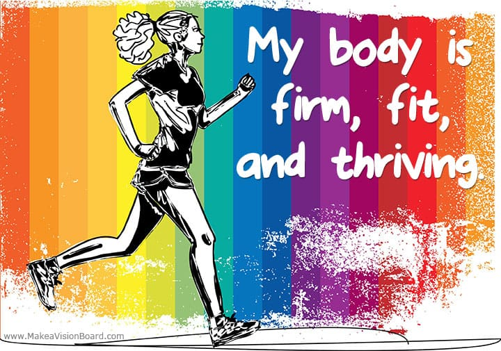 My body is firm, fit, and... Weight Loss Affirmations at http://www.makeavisionboard.com/weight-loss-affirmations/