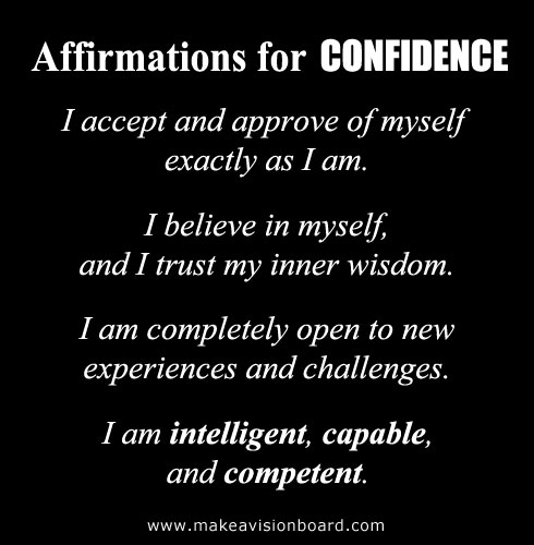 Positive Thinking: Positive Affirmations for Confidence - see more at http://www.makeavisionboard.com
