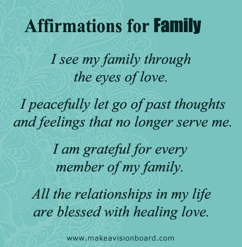 Positive Thinking: Positive Affirmations for Family - see more at http://makeavisionboard.com