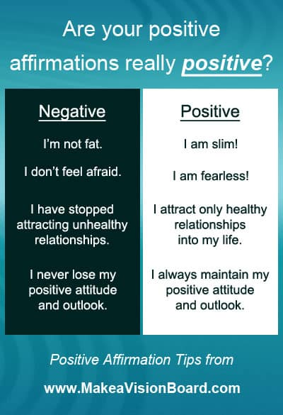 Positive Thinking: Keep Your Positive Affirmations Positive - find out more at http://www.makeavisionboard.com