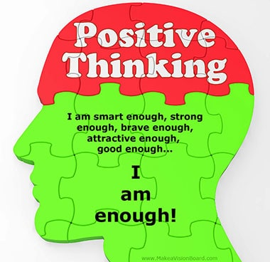 Positive Thinking - see more positive affirmations at http://makeavisionboard.com