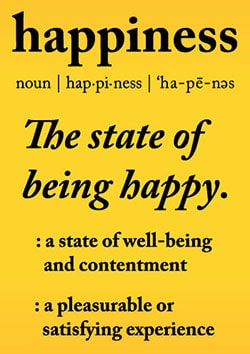 Definition of Happiness - http://makeavisionboard.com/happiness/