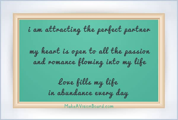 Affirmation Board for Love - see more & learn more at http://www.makeavisionboard.com