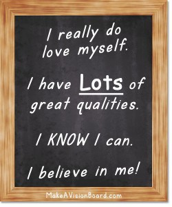 Affirmation Board - I believe in me - see how to choose your thoughts wisely at http://www.makeavisionboard.com