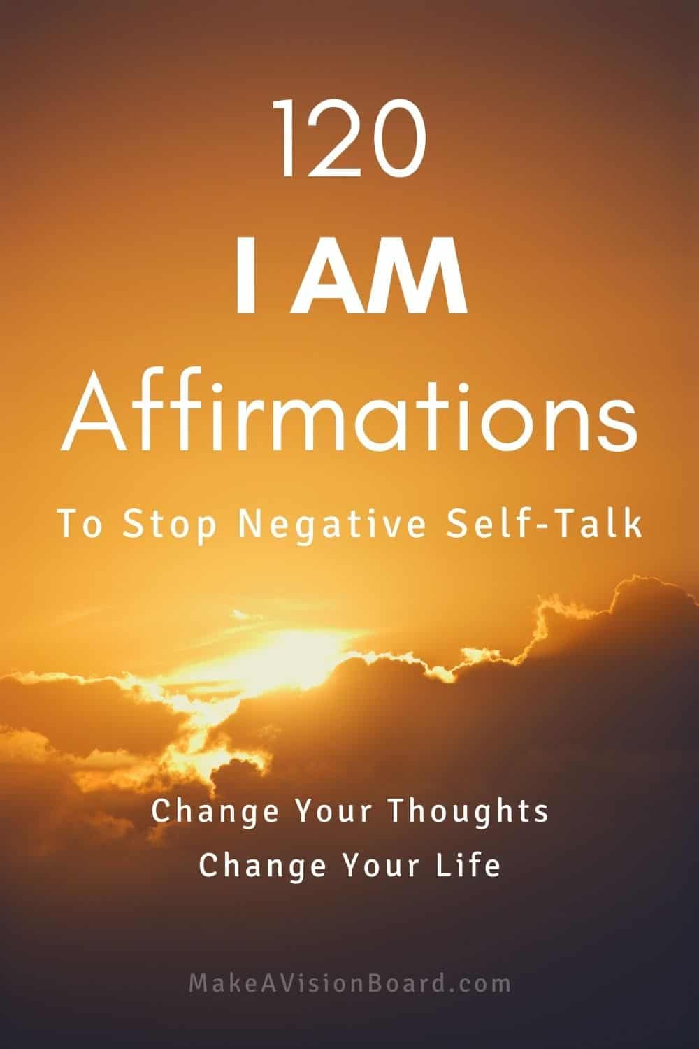 I Am Affirmations to Stop Negative Self-Talk